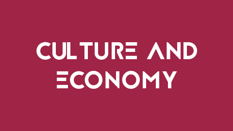 What: Culture and ECONOMY